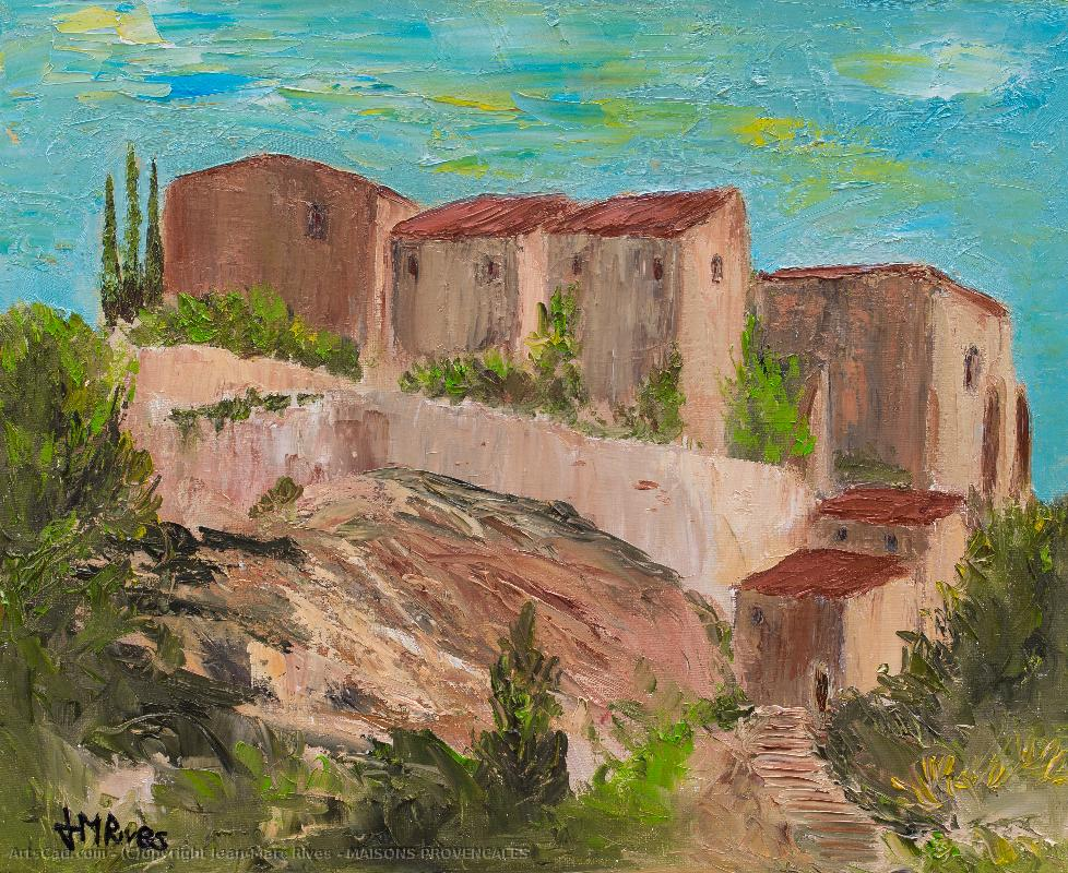 Oeuvre >> Jean-Marc Rives >> MAISONS PROVENCALES